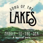 Paddle-to-the-Sea-Song-of-the-Lakes